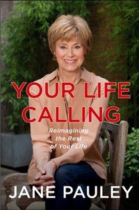 Adult Author Lunch speaker Jane Pauley, Your Life Calling